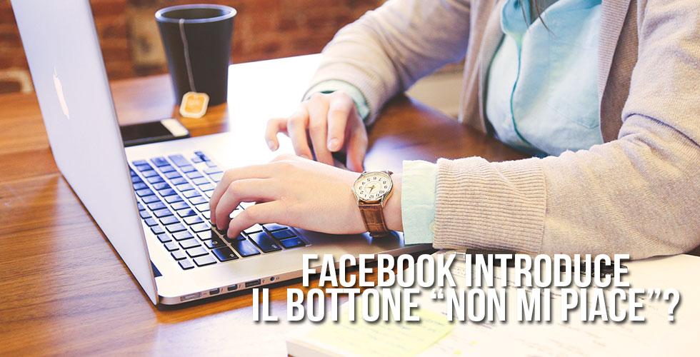 """Facebook introduce il tasto """"non mi piace""""?"""