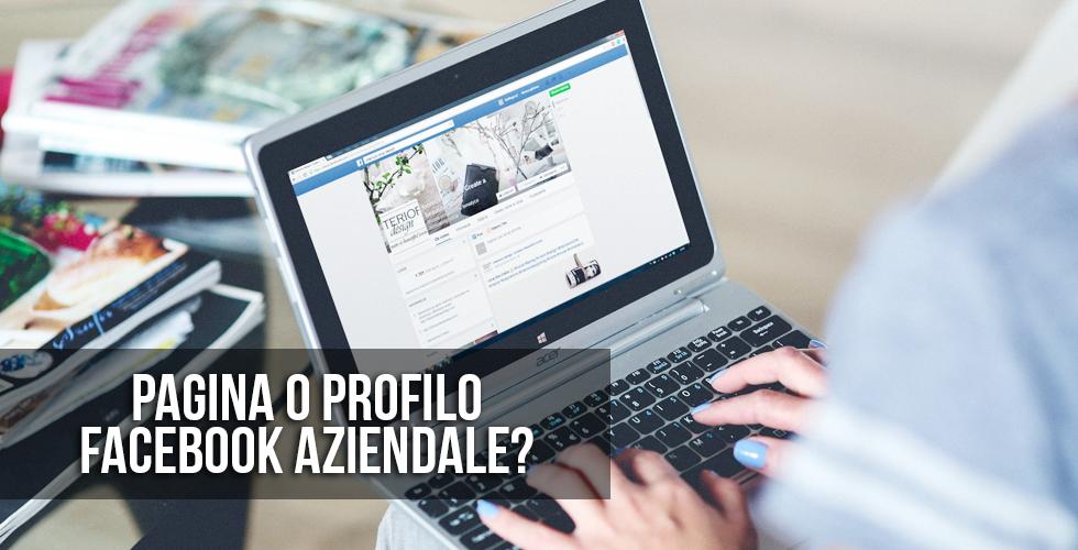 Pagina o profilo Facebook?
