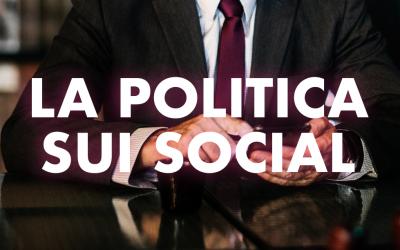 Il futuro della politica è sui social?