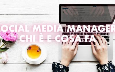 Chi è (e cosa fa) un social media manager